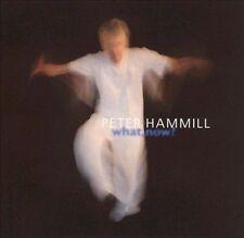 What, Now? by Peter Hammill (CD, Jun-2001, Fie)