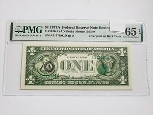 1977A $1 Federal Reserve Note Boston FR#1910-A PMG65 EPQ Overprint on back Error