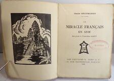 Régismanset. Le miracle français en Asie ( Indochine), 1922