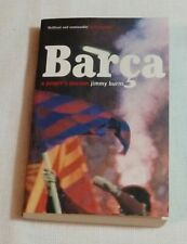 Barca:A People's Passion-The Story Of FC Barcelona by Jimmy Burns 2000 Paperback
