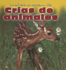 Crias De Animales/Baby Animals (Los Animales Nos Cuentan Su-ExLibrary