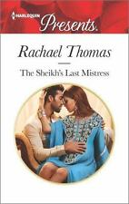 The Sheikh's Last Mistress (Harlequin Presents)