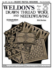 Weldon's 2D #497 c.1926 Drawn Thread Work & Embroidery