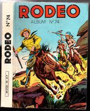 ¤ ALBUM RODEO n°74 ¤ avec n°359-360-361 ¤ 1981 LUG