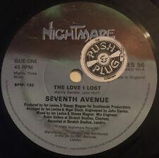 """Seventh Avenue - The Love I Lost - 7"""""""