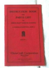 CHRIS CRAFT INSTRUCTION BOOK & PARTS LIST 4 CYL MODEL A ENGINES