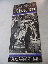 Incredible 1935 Mexican Adventure Travel Brochure