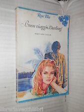 BUON VIAGGIO DARLING Mary Ann Taylor Fabbri 1980 libro romanzo narrativa storia