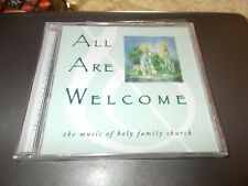 THE MUSIC OF HOLY FAMILY CHURCH CD ALL ARE WELCOME BRAND NEW SEALED