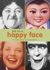Put on a Happy Face by Cooper Edens and R. Kehl (2003, Hardcover)