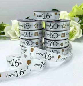 Birthday ribbon 16mm satin 16th 18th 21st 30th 40th 50th 60th 70th 80th 4m reel