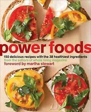 NEW Power Foods: 150 Delicious Recipes with the 38 Healthiest Ingredients
