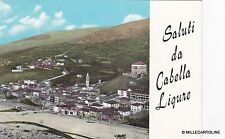 # CABELLA LIGURE : SALUTI DA  - 1968