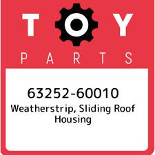 63252-60010 Toyota Weatherstrip, sliding roof housing 6325260010, New Genuine OE