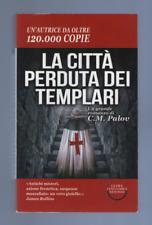 """C.M. PALOV """"LA CITTA' PERDUTA DEI TEMPLARI"""