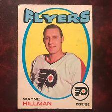 1971-72 O-Pee-Chee OPC Set WAYNE HILLMAN #62 PHILADELPHIA FLYERS - VG-