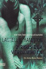 *g- ZIRKUS der VERDAMMTEN -  von Laurell K. HAMILTON  tb  (2008)