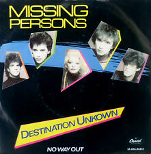 "7"" 1982 mint -! Missing Persons: destination Unknown"