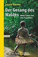 Der Gesang des Waldes: Mein Leben bei den Pygmäen von Sa... | Buch | Zustand gut