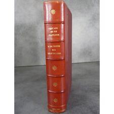 Revue des deux mondes Cent ans de vie Française  1829 1929 livre du centenaire,