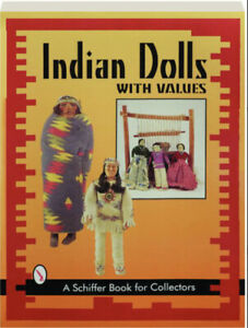 Indian Dolls With Values by Nancy N. Schiffer (Paperback)