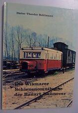 Die Wismarer Schienenomnibusse der Bauart Hannover //Wismar Omnibus Tramp