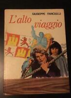 L'alto viaggio - Giuseppe Fanciulli,  1974,  Edizioni Paoline - P