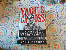 Knight's Cross: A Life of Field Marshal Erwin Rommel by David Fraser-HC/DJ-1ST
