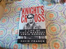 Knight's Cross: A Life of Field Marshal Erwin Rommel by David Fraser-HC/DJ-1ST