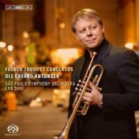 Ole Edvard Antonsen - French Trumpet Concertos [New SACD] Hybrid SACD