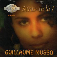 LIVRE AUDIO -7 CD (non MP3)- SERAS-TU Là ? -Guillaume MUSSO - éditions VDB -rare