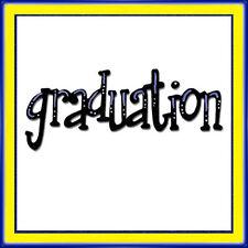 Sizzlits Phrase Graduation die #656704 Retail $7.99 Limited quantity!
