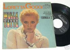 """LORETTA GOGGI:7""""-MOLLA TUTTO-ORIGINALE COME NUOVO"""