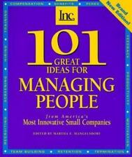 101 Great Ideas for Managing People: From America's Most Innovative Small Compan