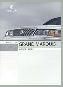 2004 Mercury Grand Marquis Owners Manual User Guide Reference Operator Book