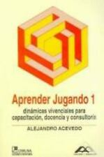 Aprender Jugando 3 / Learn By Playing 3: Dinamicas vivenciales para