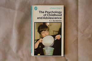 The Psychology of Childhood and Adolescence C.I. Sandstorm - Pelican Books