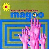 MAGOO - Vote the pacifist ticket today - CD Album