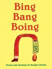 Bing Bang Boing by Douglas Florian (2007, hardcover) Kids poetry dustcover