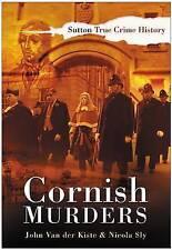Cornish Murders by Nicola Sly, John van der Kiste (Paperback, 2007)