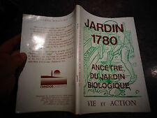 JARDIN 1780 Ancetre du Jardin Biologique ( Jardinage Potager Légume
