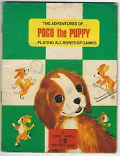 The Adventures Of Pogo The Puppy Playing All Sorts Of Games 1971 Paperback Good-