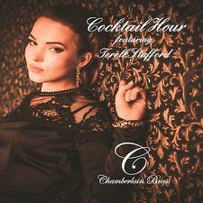 Chamberlain Brass - Cocktail Hour (Feat. Terell Stafford) [New CD]