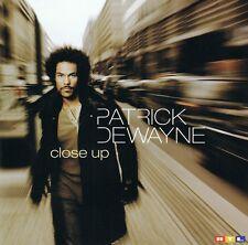 Patrick Dewayne - Close Up - CD Neu - Wenn Die Seele Brennt - Alles Was Bleibt
