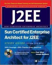 Sun Certified Enterprise Architect for J2EE Study Guide (Exam 310-051) Allen, P