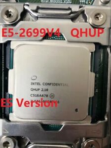Intel Xeon E5-2699 v4 ES qhup LGA 2011-3 2.1ghz 22 Core 55mb cache 145w CPU Proc