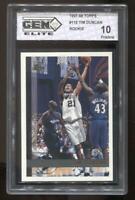 1997-98 Topps Tim Duncan #115 Gem Elite 10 Pristine RC Rookie HOF Spurs