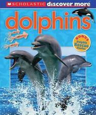Scholastic Discover More: Dolphins, Arlon, Penelope, Good Book