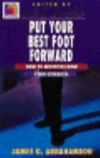 Put Your Best Foot Forward: How to Minister from Your Strength (Ministry for the