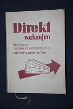 Direct selling. 400 way directly to consumers. Hans wündrich-Meissen 1931.